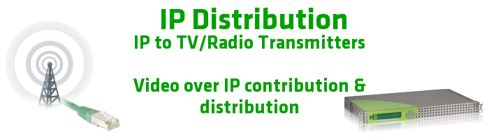 IP Distribution : video over ip banner